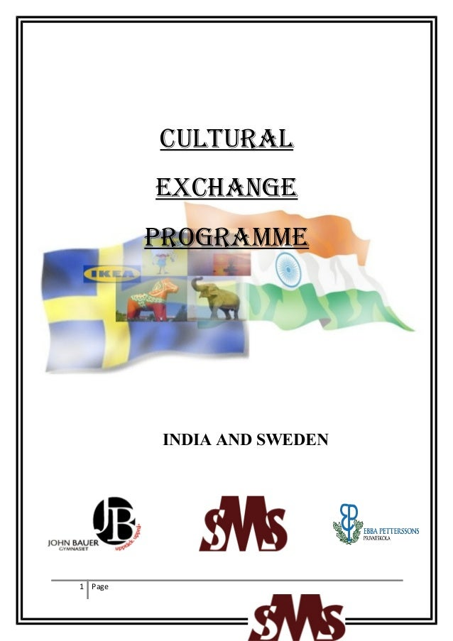 CULTURAL         EXCHANGE         PROGRAMME         INDIA AND SWEDEN1 Page