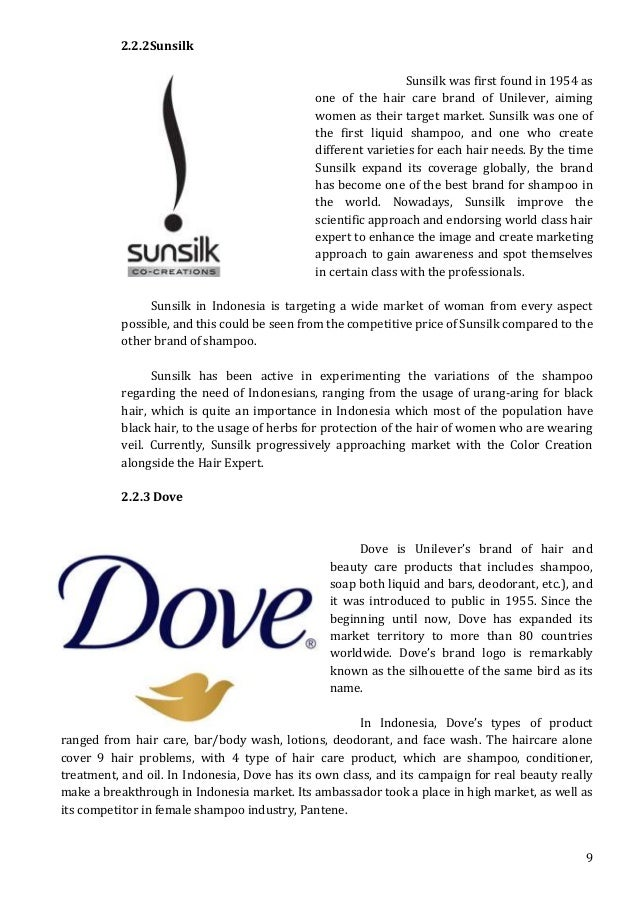 brand management and dove This case is about the brand dove, a successful brand for last 40 year in 1957 it was positioned as the beauty bar so in which business they dove is in.