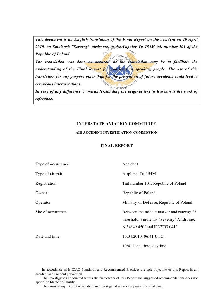 """This document is an English translation of the Final Report on the accident on 10 April2010, on Smolensk """"Severny"""" airdrom..."""