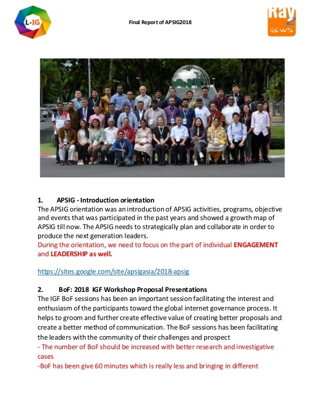 Final Report of APSIG2018 1. APSIG - Introduction orientation The APSIG orientation was an introduction of APSIG activitie...