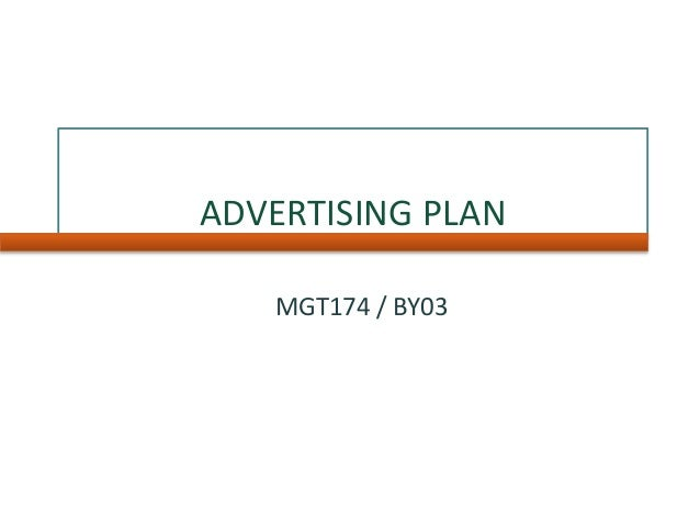 ADVERTISING PLAN MGT174 / BY03
