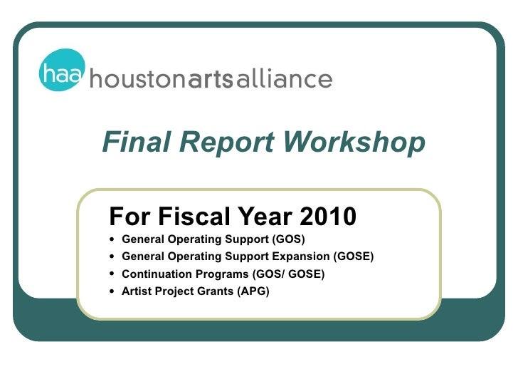 <ul><li>For Fiscal Year 2010  </li></ul><ul><ul><ul><li>General Operating Support (GOS) </li></ul></ul></ul><ul><ul><ul><l...
