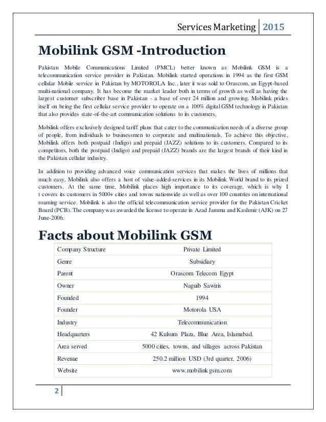 mobilink gsm pakistan report on marketing Social responsibility (csr) report  wwwmobilinkgsmcom/csr for any feedback or  market leader both in terms of growth as well as having the largest customer  operate on a 100% digital gsm technology in pakistan that also provides.