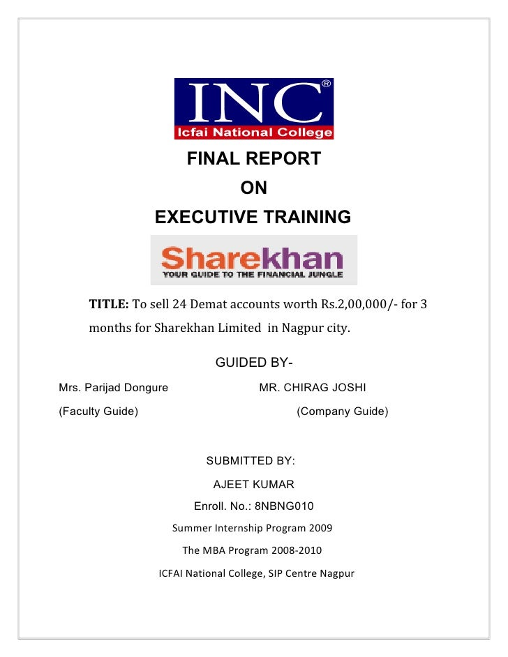 FINAL REPORT                                   ON                  EXECUTIVE TRAINING     TITLE: To sell 24 Demat accounts...