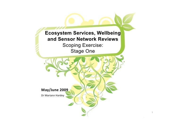 "Ecosystem Services, Wellbeing    and Sensor Network Reviews         Scoping Exercise:            Stage One     !""#$%&'()*+..."