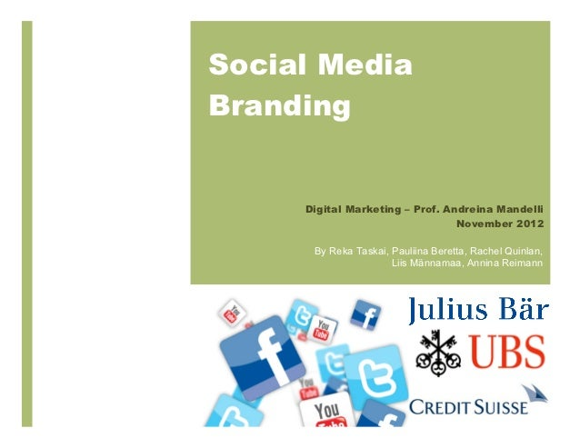Social MediaBrandingin the Financial      Digital Marketing – Prof. Andreina Mandelli                                  Nov...