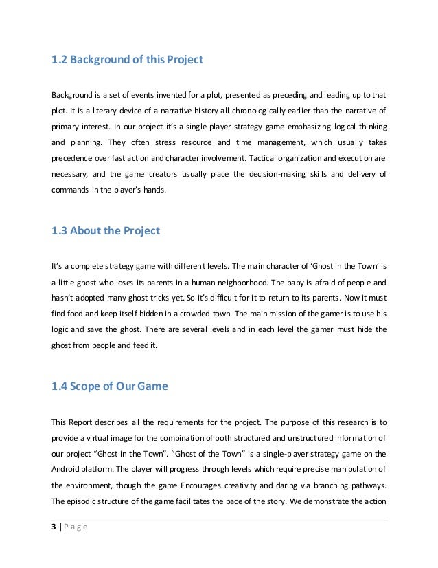 1.2 Background of this Project  Background is a set of events invented for a plot, presented as preceding and leading up t...
