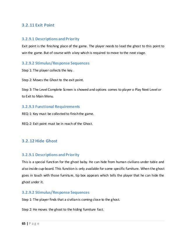3.2.11 Exit Point  3.2.9.1 Descriptions and Priority  Exit point is the finishing place of the game. The player needs to l...