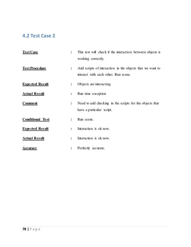 4.2 Test Case 2  Test Case : This test will check if the interaction between objects is  78   P a g e  working correctly. ...