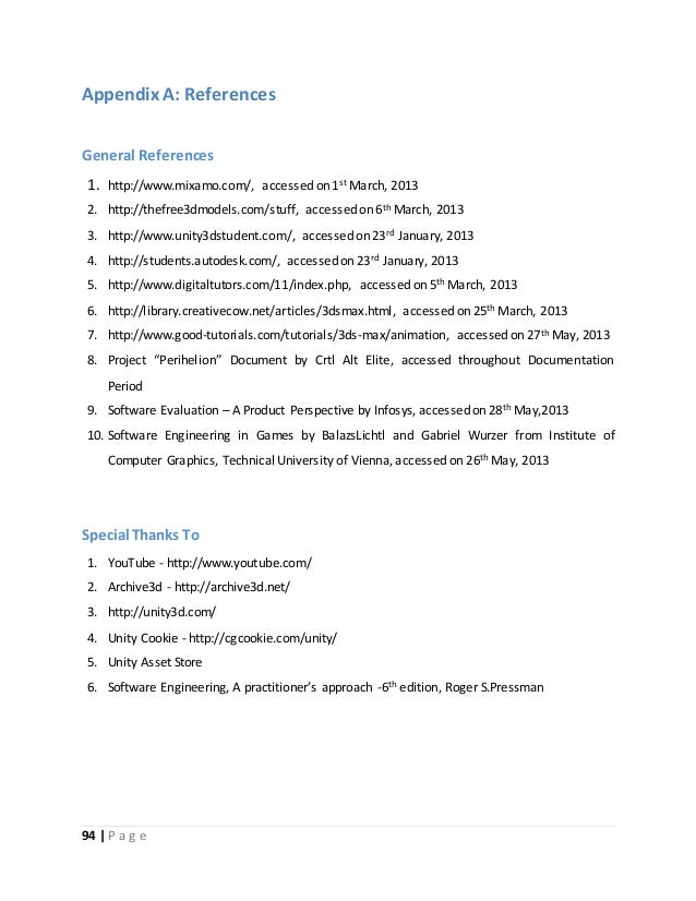 Appendix A: References  General References  1. http://www.mixamo.com/, accessed on 1st March, 2013  2. http://thefree3dmod...