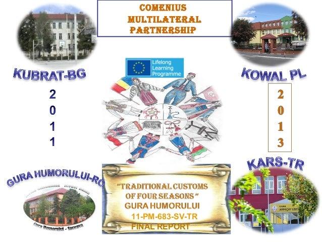 11-PM-683-SV-TR FINAL REPORT COMENIUS MULTILATERAL PARTNERSHIP