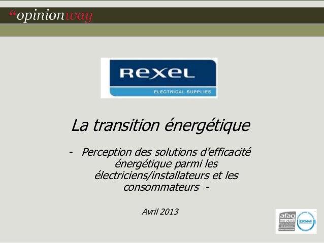 La transition énergétique- Perception des solutions d'efficacitéénergétique parmi lesélectriciens/installateurs et lescons...