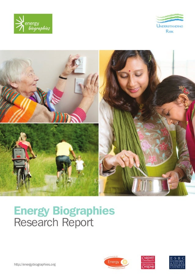 Energy Biographies Research Report http://energybiographies.org hies Design www.spydesign.co.uk