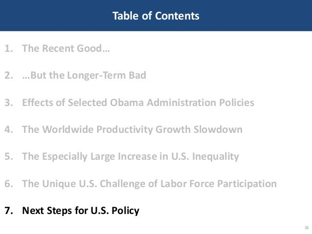 Table of Contents 35 1. The Recent Good… 2. …But the Longer-Term Bad 3. Effects of Selected Obama Administration Policies ...
