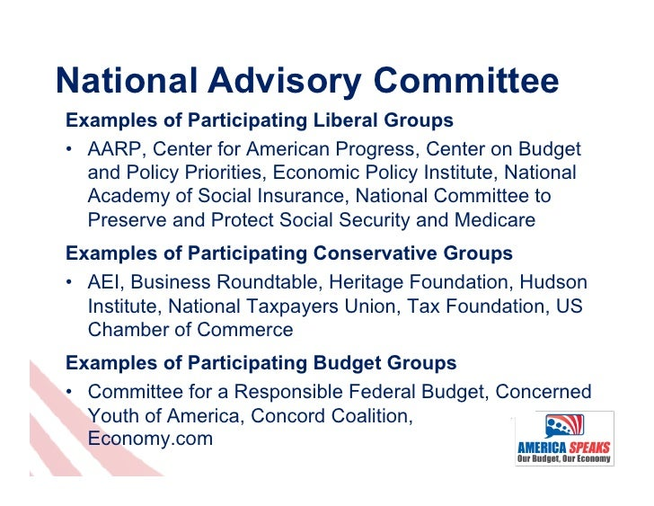 National Advisory CommitteeExamples of Participating Liberal Groups• AARP, Center for American Progress, Center on Budget...