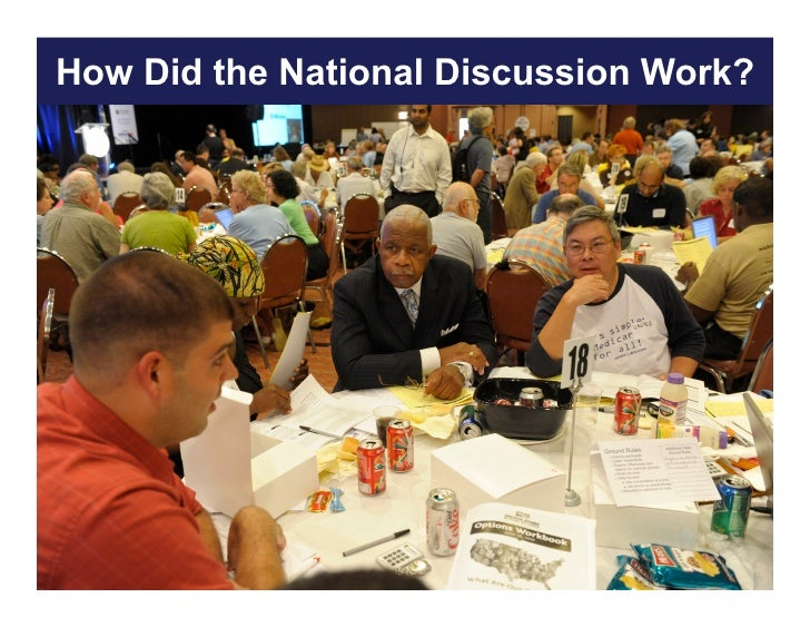 How Did the National Discussion Work?