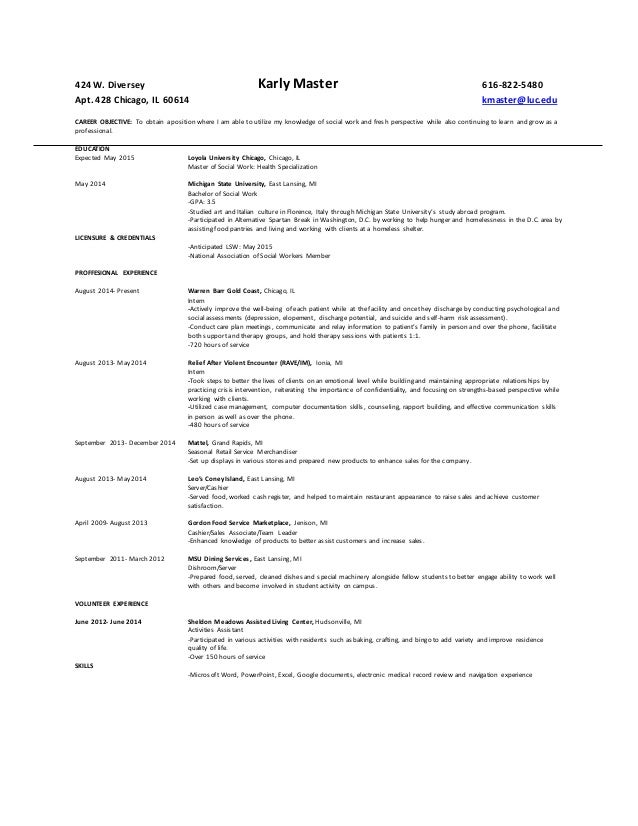 masters of social work resume 424 w diversey karly master 616 822 5480 apt 428 chicago