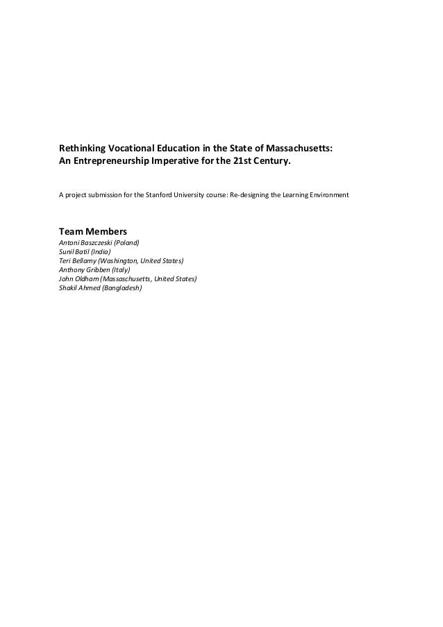 Rethinking Vocational Education in the State of Massachusetts:An Entrepreneurship Imperative for the 21st Century.A projec...