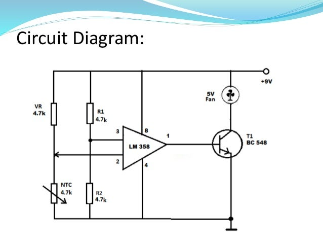 temperature controlled dc fan using thermistor rh slideshare net circuit diagram using thermistor circuit diagram for thermistor switch