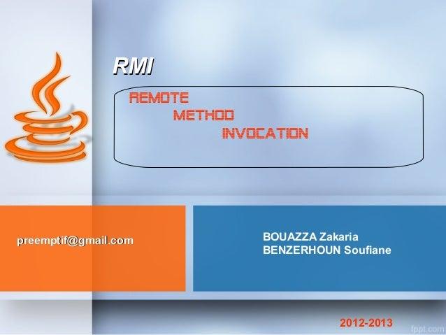 RMI                  REMOTE                      METHOD                           INVOCATIONpreemptif@gmail.com           ...