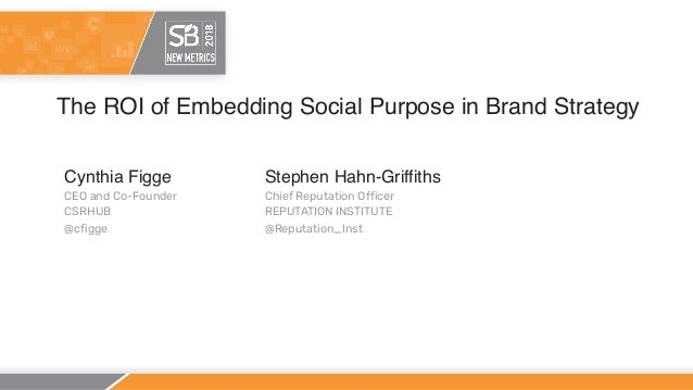The ROI of Embedding Social Purpose in Brand Strategy