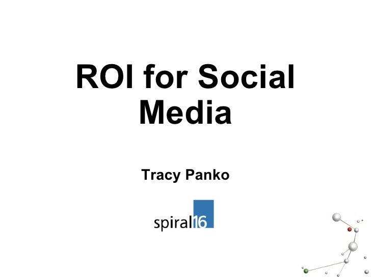 ROI for Social Media Tracy Panko