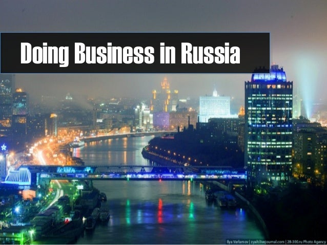 should you do business in russia