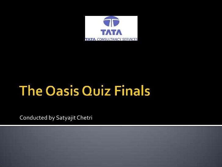 Conducted by Satyajit Chetri