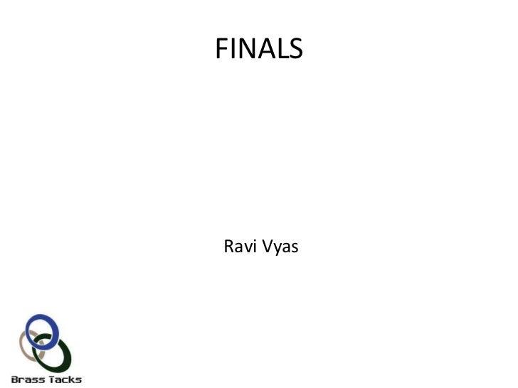 FINALSRavi Vyas
