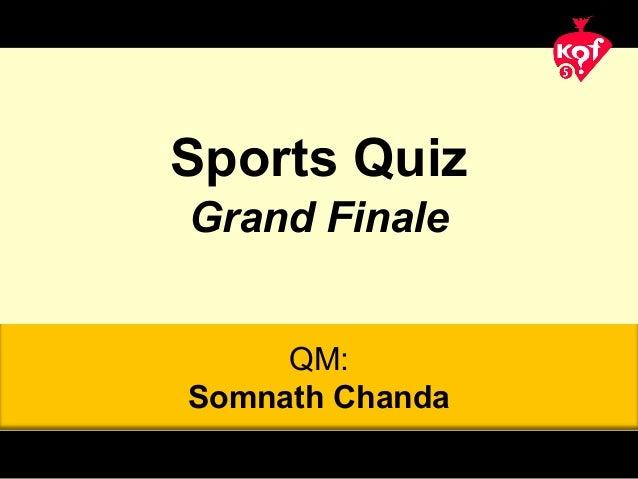 QM: Somnath Chanda Sports Quiz Grand Finale