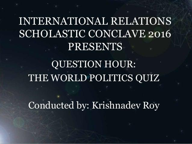 Question Hour 2016: World Politics Quiz FINALS