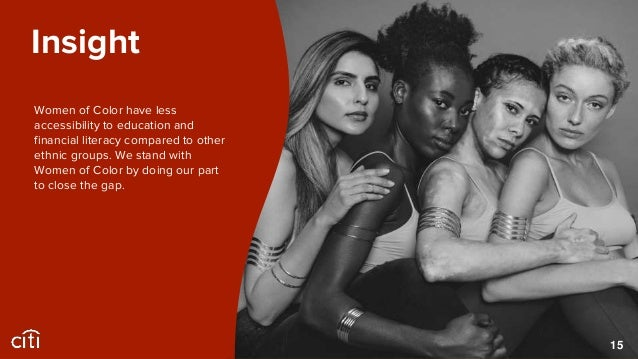 Our Citi Girls will break through barriers. Imagine what Women of Color would achieve if they didn't have the cards stacke...