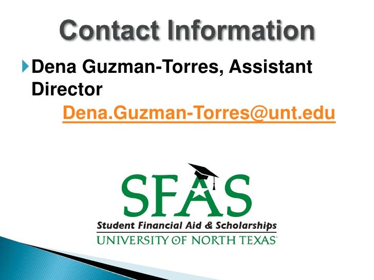 Unt Financial Aid >> Satisfactory Academic Progress Presentation Fall 2011