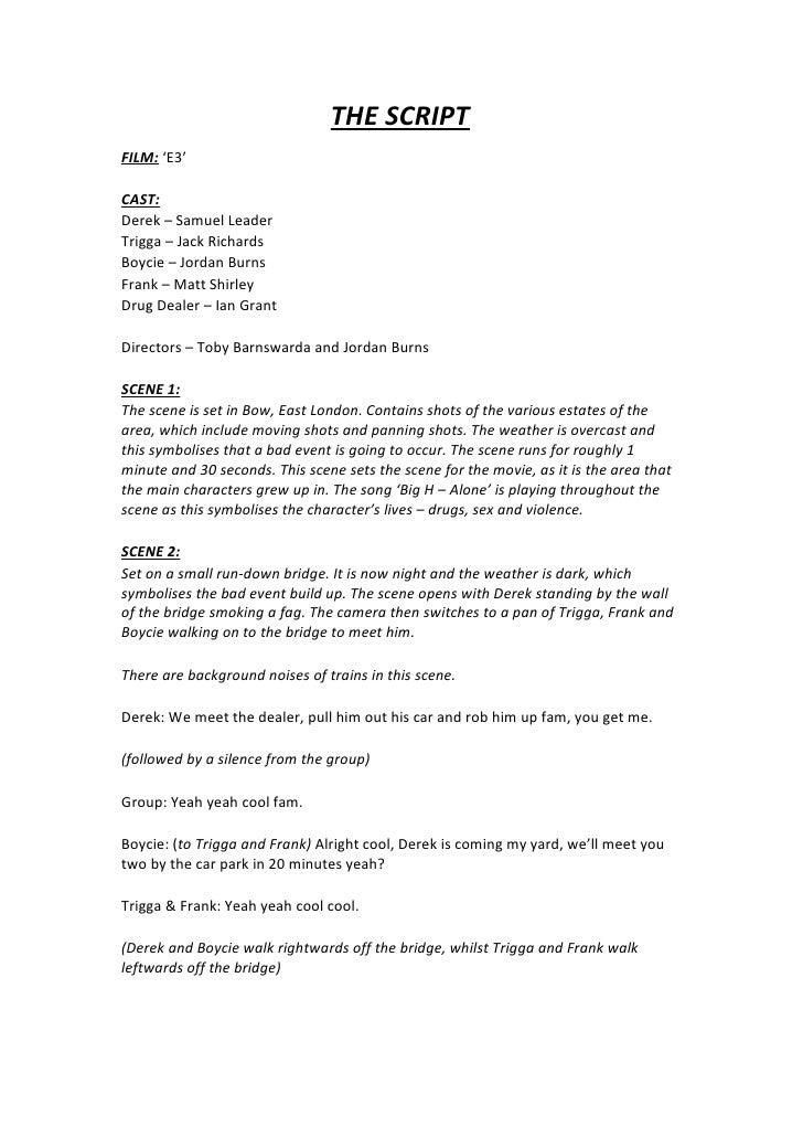 THE SCRIPT FILM: 'E3'  CAST: Derek – Samuel Leader Trigga – Jack Richards Boycie – Jordan Burns Frank – Matt Shirley Drug ...