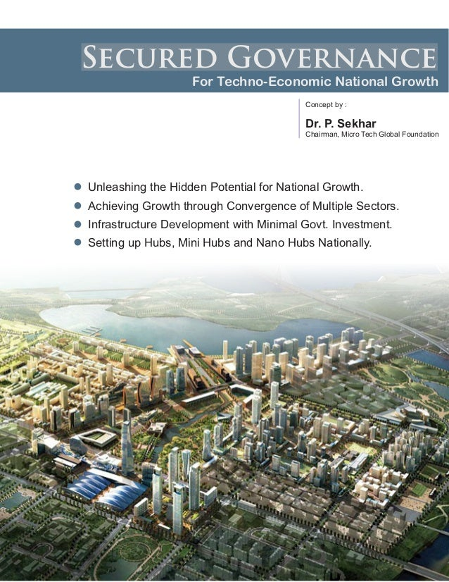 Secured Governance For Techno-Economic National Growth Unleashing the Hidden Potential for National Growth. Infrastructure...