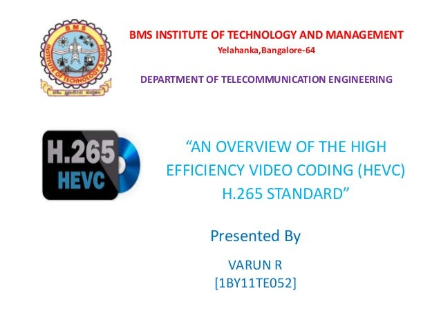 "BMS INSTITUTE OF TECHNOLOGY AND MANAGEMENT Yelahanka,Bangalore-64 DEPARTMENT OF TELECOMMUNICATION ENGINEERING ""AN OVERVIEW..."