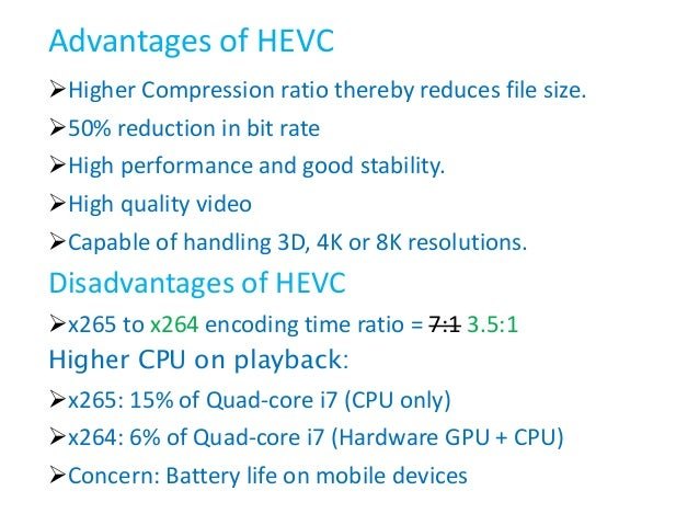 An Overview of High Efficiency Video Codec HEVC (H.265)