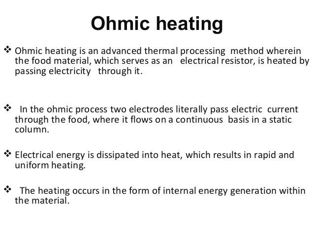 Power point presentation (ppt) on Ohmic Heating & Extraction Processi…