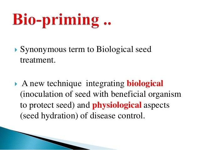 seed priming technique Seed priming is a technique which improves the germination and early growth  under prevailing environmental conditions however, the information on seed.