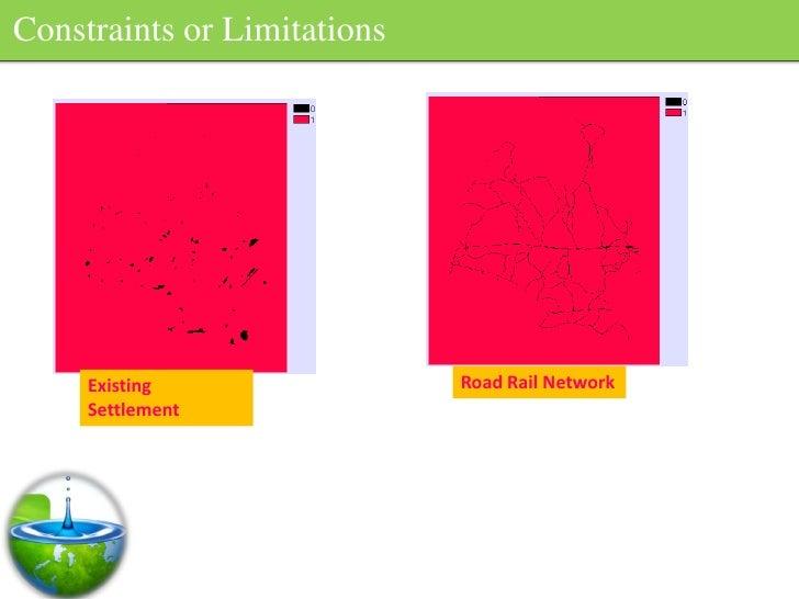 Constraints or Limitations          Existing                Road Rail Network      Settlement