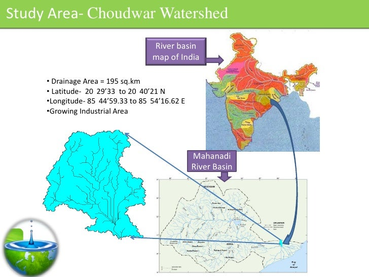 Study Area- Choudwar Watershed                                    River basin                                    map of In...