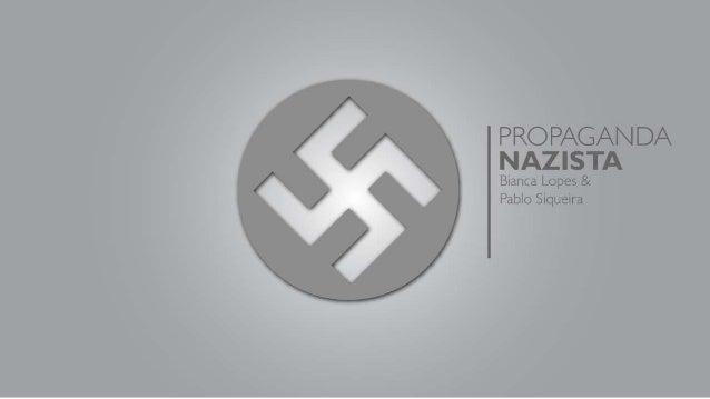 PROPAGANDA NAZISTA - História da Publicidade - G1