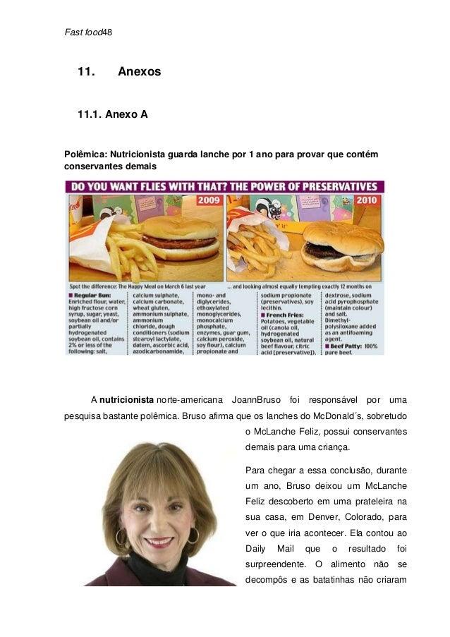 Fast food48   11.        Anexos   11.1. Anexo APolêmica: Nutricionista guarda lanche por 1 ano para provar que contémconse...