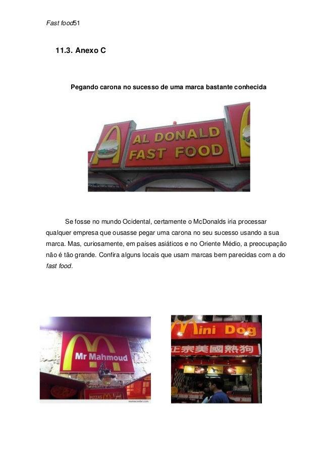 Fast food51   11.3. Anexo C         Pegando carona no sucesso de uma marca bastante conhecida       Se fosse no mundo Ocid...