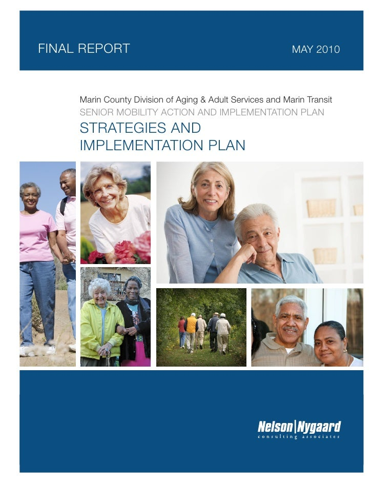 FINAL REPORT                                               MAY 2010     Marin County Division of Aging & Adult Services an...