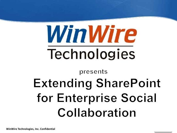 presentsExtending SharePoint for Enterprise Social Collaboration<br />
