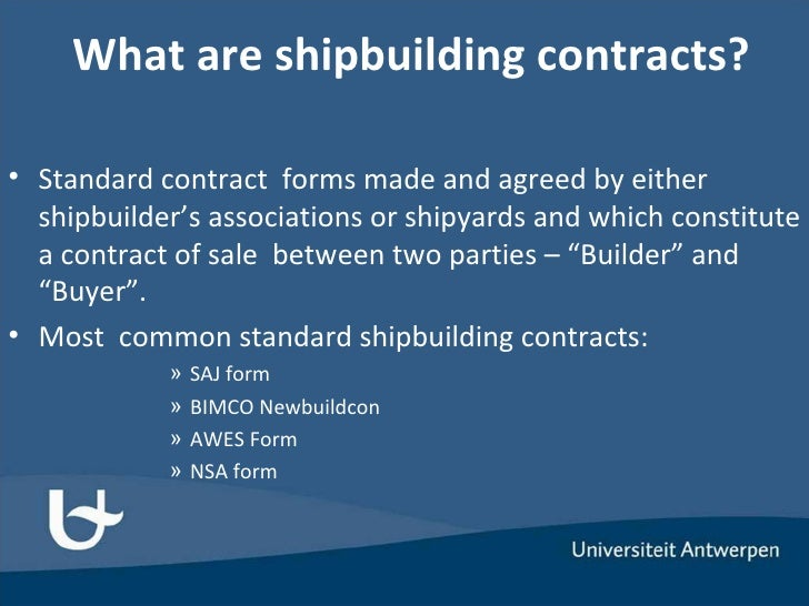Ship Building Contracts: Theory and Practice