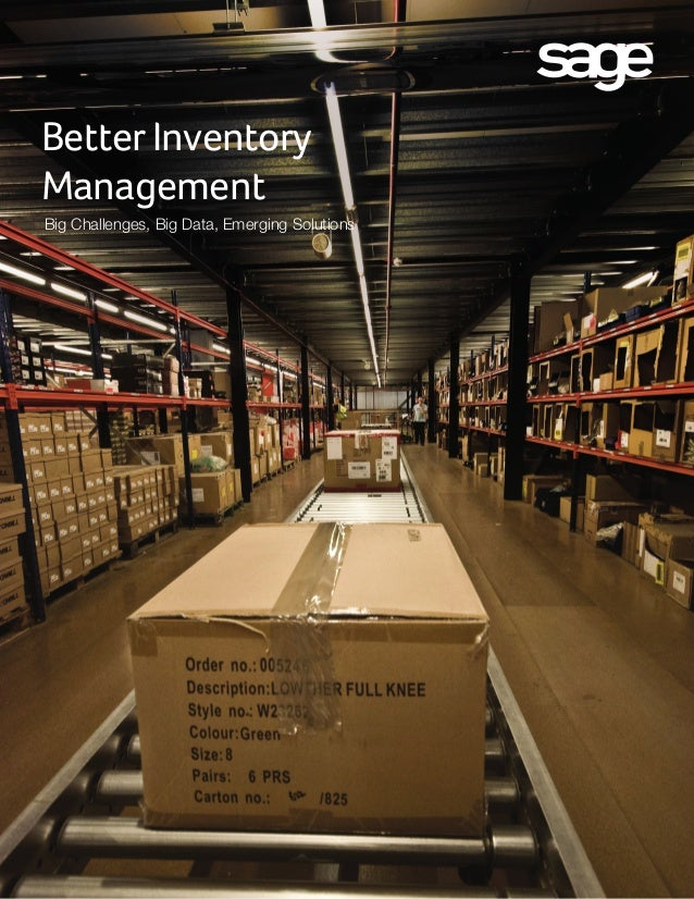 Better Inventory Management Big Challenges, Big Data, Emerging Solutions
