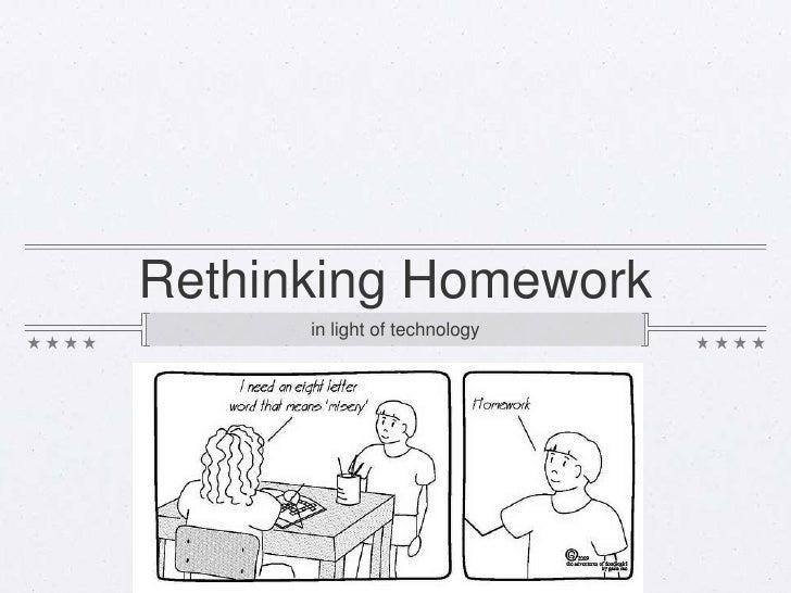 Rethinking Homework      in light of technology