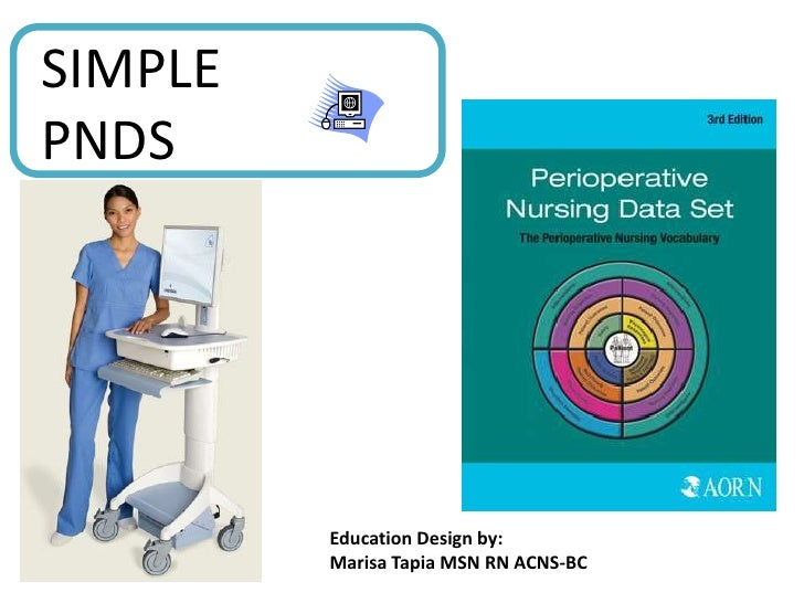 SIMPLE PNDS<br />Education Design by:  <br />Marisa Tapia MSN RN ACNS-BC<br />
